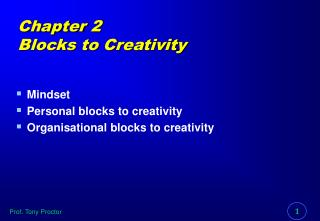 Chapter 2 Blocks to Creativity