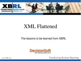 XML Flattened