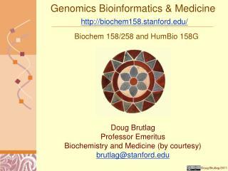Genomics Bioinformatics  Medicine  biochem158.stanford