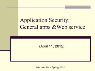Application Security:  General apps Web service