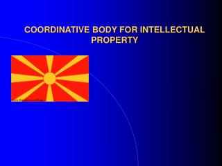 COORDINATIVE BODY FOR INTELLECTUAL PROPERTY