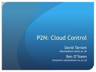 P2N: Cloud Control