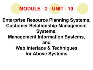 MODULE - 2 : UNIT - 10