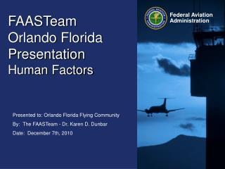 FAASTeam   Orlando Florida Presentation Human Factors