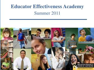 Educator Effectiveness Academy Summer 2011