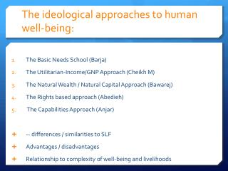The ideological approaches to human well-being: