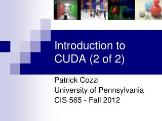 Introduction to CUDA 2 of 2