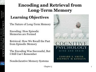 Encoding and Retrieval from Long-Term Memory