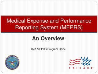 Medical Expense and Performance Reporting System MEPRS