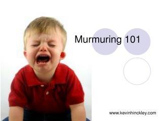 Murmuring 101