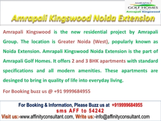 Amrapali Kingswood Greater Noida West @ 09999684905