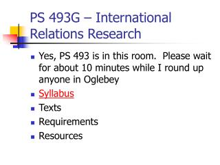 PS 493G   International Relations Research