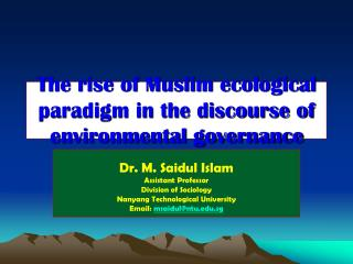The rise of Muslim ecological paradigm in the discourse of environmental governance