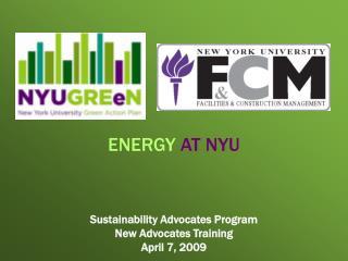 Sustainability Advocates Program New Advocates Training April 7, 2009