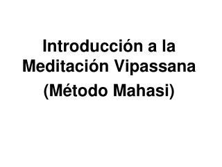 Introducci n a la Meditaci n Vipassana   M todo Mahasi