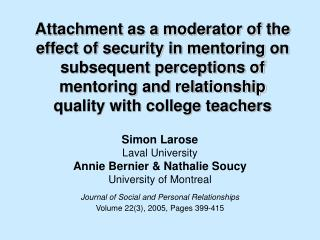 Attachment as a moderator of the  effect of security in mentoring on subsequent perceptions of mentoring and relationshi