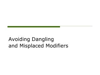 Avoiding Dangling and Misplaced Modifiers