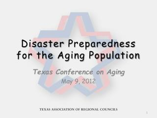 Disaster Preparedness  for the Aging Population