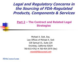 Legal and Regulatory Concerns in the Sourcing of FDA-Regulated Products, Components  Services   Part 2   The Contract an