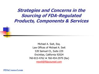 Strategies and Concerns in the Sourcing of FDA-Regulated Products, Components  Services