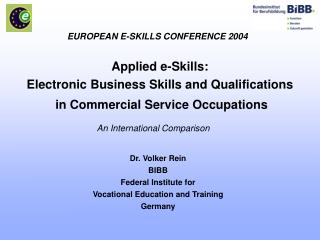 Applied e-Skills: Electronic Business Skills and Qualifications  in Commercial Service Occupations