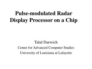 Pulse-modulated Radar Display Processor on a Chip