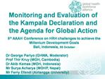 Monitoring and Evaluation of the Kampala Declaration and the Agenda for Global Action