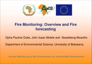 Fire Monitoring: Overview and Fire forecasting