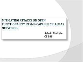 Mitigating Attacks on Open Functionality in SMS-Capable Cellular Networks