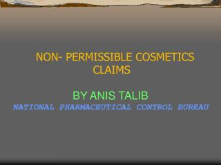 NON- PERMISSIBLE COSMETICS CLAIMS