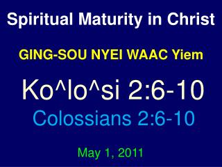 Spiritual Maturity in Christ