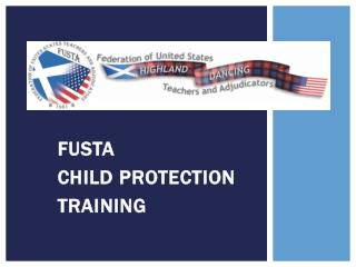 FUSTA  CHILD PROTECTION  TRAINING