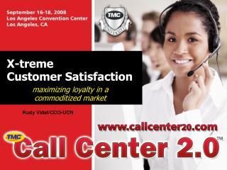 X-treme  Customer Satisfaction