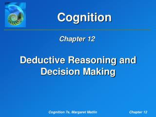 Deductive Reasoning and Decision Making