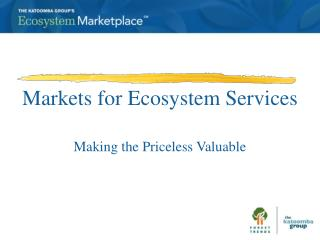 Markets for Ecosystem Services