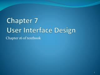 Chapter 7 User Interface Design