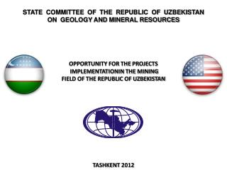 STATE  COMMITTEE  OF  THE  REPUBLIC  OF  UZBEKISTAN  ON  GEOLOGY AND MINERAL RESOURCES
