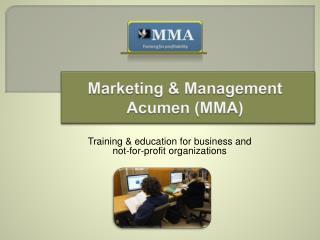 Marketing  Management Acumen MMA