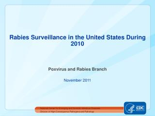 Rabies Surveillance in the United States During 2010