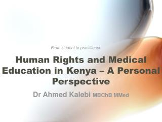Human Rights and Medical Education in Kenya   A Personal Perspective