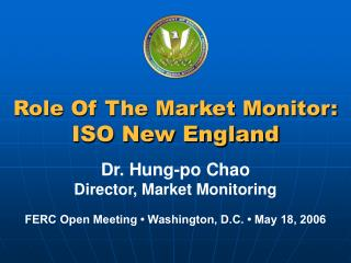 Role Of The Market Monitor: ISO New England
