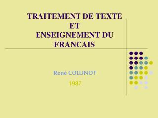 TRAITEMENT DE TEXTE ET ENSEIGNEMENT DU FRANCAIS