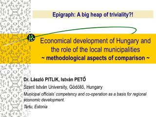Economical development of Hungary and the role of the local municipalities   methodological aspects of comparison