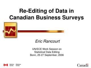 Re-Editing of Data in Canadian Business Surveys