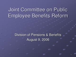 Joint Committee on Public Employee Benefits Reform