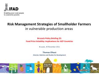 Risk Management Strategies of Smallholder Farmers in vulnerable production areas