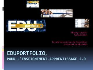 EDUPORTFOLIO, pour lenseignement-apprentissage 2.0