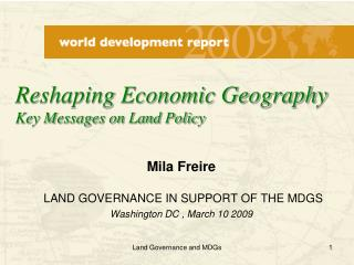 Mila Freire   LAND GOVERNANCE IN SUPPORT OF THE MDGS Washington DC , March 10 2009