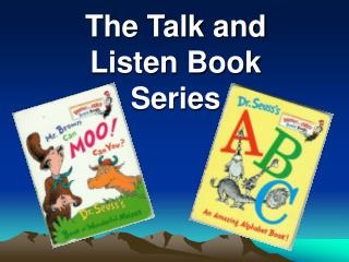 The Talk and Listen Book Series