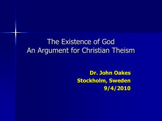 The Existence of God An Argument for Christian Theism